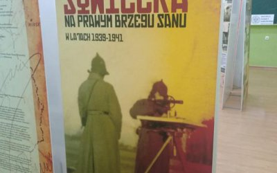 """Wystawa pt. """"Okupacja sowiecka na prawym brzegu Sanu w latach 1939-1941"""""""
